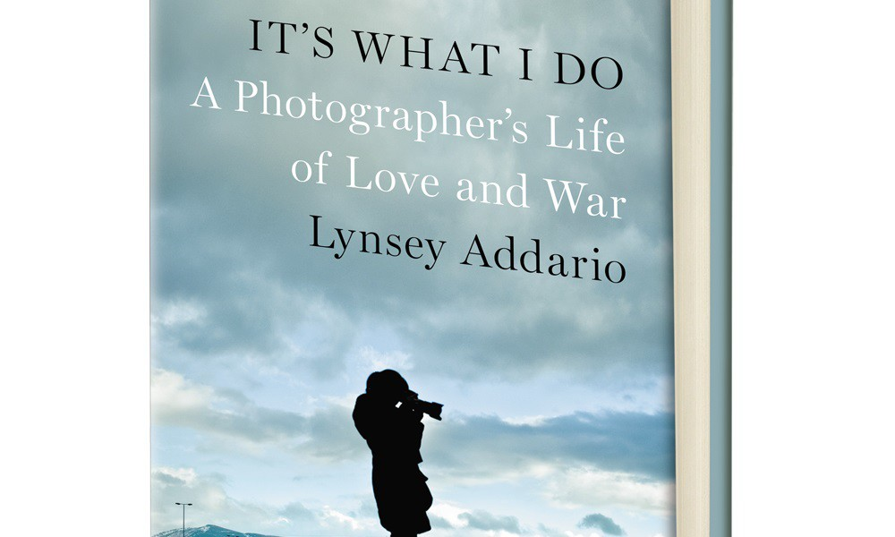 On My Bookshelf: It's What I Do by Lynsey Addario