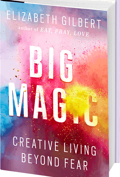 On My Bookshelf: Big Magic by Elizabeth Gilbert