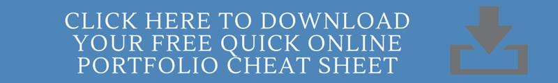 Quick Online Portfolio Cheat Sheet