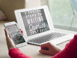 5 Proven Steps to Writing Queries that Sell by Rebecca L. Weber