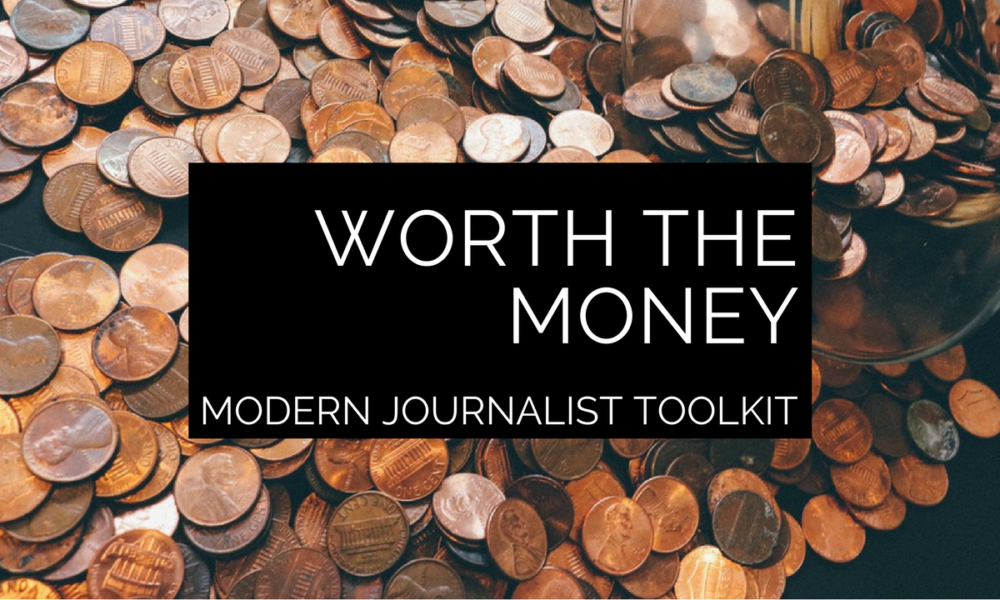 Modern Journalist Toolkit 15: For freelancers who are worth the money