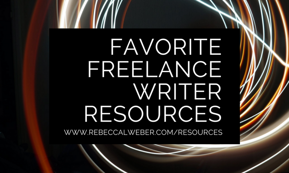 Favorite freelance writer resources